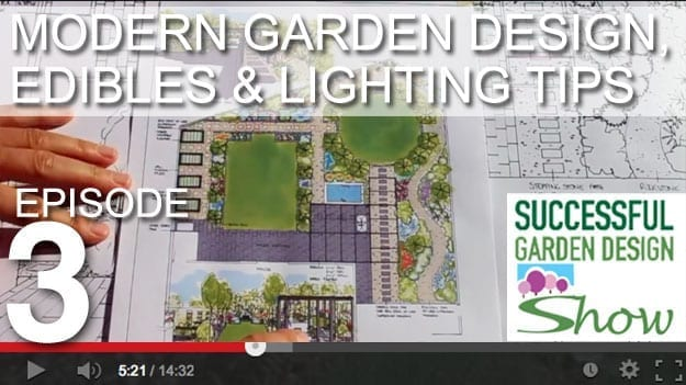 [DESIGN SHOW 3] – Edible, modern landscape design with focal point and lighting design tips