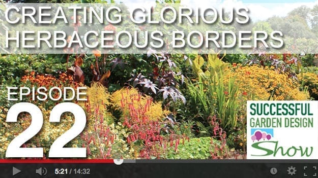 [DESIGN SHOW 22] Creating glorious herbaceous flower borders