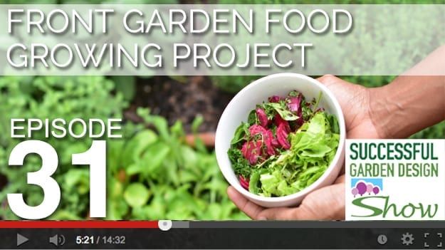 [DESIGN SHOW 31] – Front Garden Food Growing Project