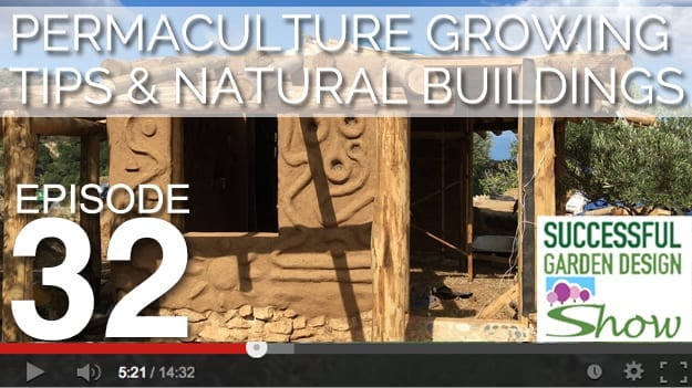 [DESIGN SHOW 32] Permaculture & Natural Buildings special episode
